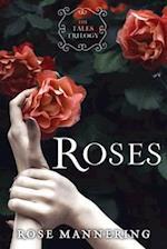 Roses af Rose Mannering