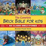 The Complete Brick Bible for Kids af Brendan Powell Smith