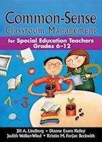 Common-Sense Classroom Management af Dianne Evans Kelley, Jill A. Lindberg
