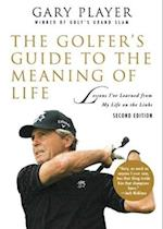 The Golfer's Guide to the Meaning of Life (Guides to the Meaning of Life)