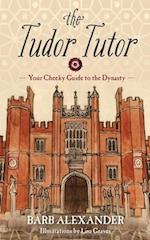 The Tudor Tutor af Lisa Graves