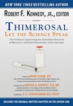 Thimerosal: Let the Science Speak af Robert F. Kennedy