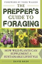 The Prepper's Guide to Foraging