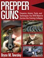 Prepper Guns af Bryce M. Towsley