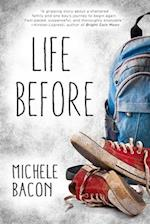 Life Before af Michele Bacon