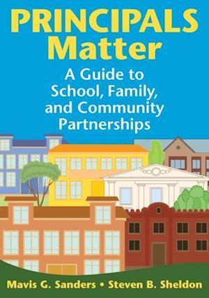 Principals Matter af Mavis G. Sanders, Steven B. Sheldon
