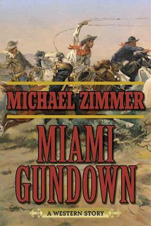Miami Gundown af Michael Zimmer