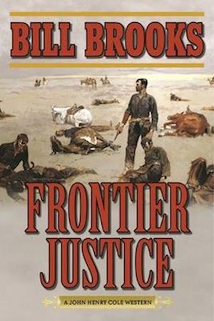 Bog, paperback Frontier Justice af Bill Brooks