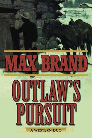 Outlaw's Pursuit af Max Brand
