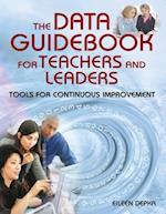 The Data Guidebook for Teachers and Leaders af Eileen Depka