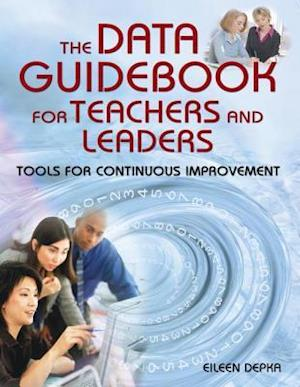 Data Guidebook for Teachers and Leaders af Eileen Depka