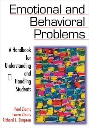 Emotional and Behavioral Problems af Paul Zionts, Laura Zionts, Richard L. Simpson