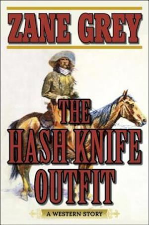 Hash Knife Outfit af Zane Grey