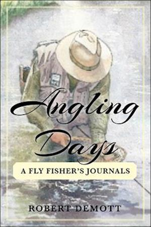 Angling Days af Robert Demott