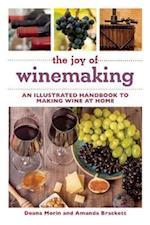 The Joy of Winemaking (The Joy of . . . Series)