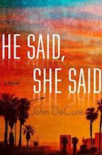 He Said, She Said af John Decure