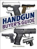 Handgun Buyer's Guide
