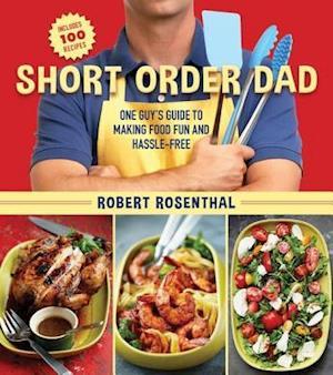 Short Order Dad af Robert Rosenthal