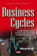Business Cycles (Economic Issues, Problems and Perspectives)