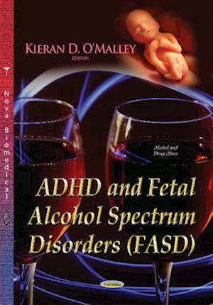 ADHD and Fetal Alcohol Spectrum Disorders Fasd