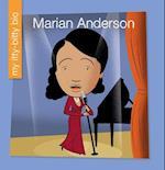 Marian Anderson (My Itty Bitty Bio)