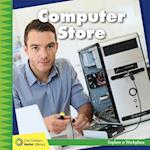 Computer Store (21st Century Junior Library Explore a Workplace)