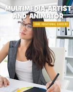 Multimedia Artist and Animator (21st Century Skills Library Cool Vocational Careers)