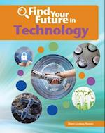 Find Your Future in Technology (Bright Futures Press Find Your Future in Steam)