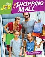 Get a Job at the Shopping Mall (Get a Job)