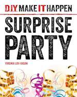 Surprise Party (D I Y Make It Happen)
