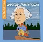 George Washington (My Early Library My Itty bitty Bio)