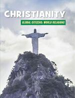 Christianity (21st Century Skills Library Global Citizens World Religion)