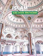 Islam (21st Century Skills Library Global Citizens World Religion)