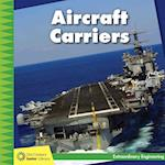 Aircraft Carriers (21st Century Junior Library Extraordinary Engineering)