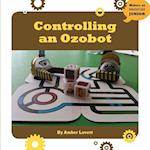 Controlling an Ozobot (21st Century Skills Innovation Library Makers As Innovators)
