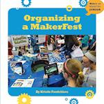 Organizing a Makerfest (21st Century Skills Innovation Library Makers As Innovators)