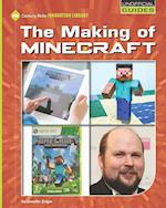 The Making of Minecraft (21st Century Skills Innovation Library Unofficial Guides)