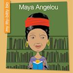 Maya Angelou (My Early Library My Itty bitty Bio)