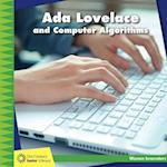 Ada Lovelace and Computer Algorithms (21st Century Junior Library Women Innovators)