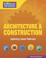 Architecture & Construction (Bright Futures Press World of Work)