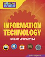 Information Technology (Bright Futures Press World of Work)