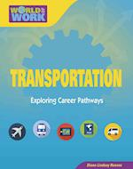Transportation (Bright Futures Press World of Work)