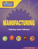 Manufacturing (Bright Futures Press World of Work)