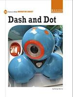 Dash and Dot (21st Century Skills Innovation Library Makers As Innovators)