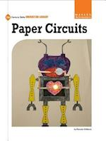Paper Circuits (21st Century Skills Innovation Library Makers As Innovators)