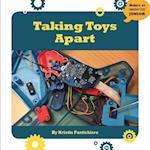 Taking Toys Apart (21st Century Skills Innovation Library Makers As Innovators)
