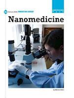 Nanomedicine (21st Century Skills Innovation Library Emerging Tech)