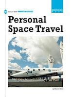 Personal Space Travel (21st Century Skills Innovation Library Emerging Tech)