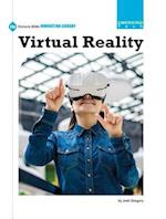 Virtual Reality (21st Century Skills Innovation Library Emerging Tech)