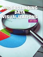 Reading Data Visualizations (21st Century Skills Library Data Geek)